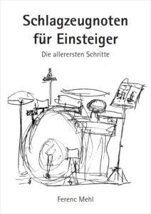 Schlagzeugnoten für Einsteiger - Die allerersten Schritte