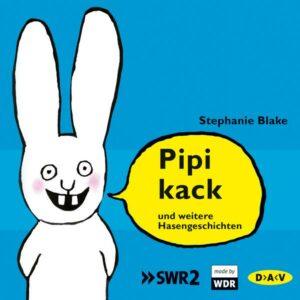 Pipikack und weitere Hasengeschichten